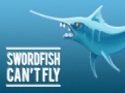 Thumbnail of Swordfish Cant Fly