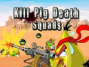 Kill Pig Death Squads thumbnail