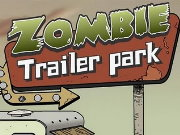Thumbnail for Zombie Trailer Park