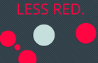 Thumbnail for Less red.