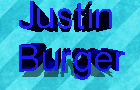 Thumbnail for Justin Burger