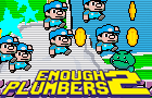 Thumbnail for Enough Plumbers 2