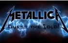 Metallica. Guess the Solo thumbnail