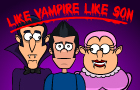 Thumbnail of Like Vampire Like Son
