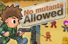 Thumbnail of No Mutants Allowed