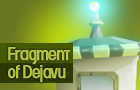 Fragment of Dejavu thumbnail