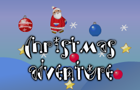 Thumbnail for Cristmas adventure