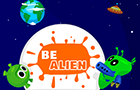 Thumbnail for Be Alien
