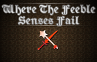 The Feeble Senses Fail thumbnail