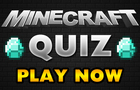 Minecraft  Official Quiz thumbnail