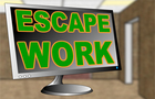 Thumbnail for Escape Work