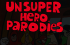 Thumbnail of UnSuper Heroes Parodies