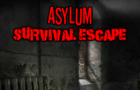 Thumbnail for Asylum Survival Escape