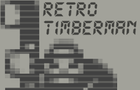 Thumbnail for Retro Timberman