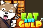 Thumbnail for Eat and Gulp