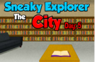 Thumbnail of Sneaky Explorer City 5