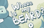 Thumbnail for Where is My Beard