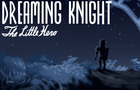 Thumbnail for Dreaming Knight
