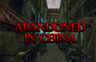 Abandoned In China thumbnail