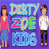 Thumbnail for Dirty Zoe Kids