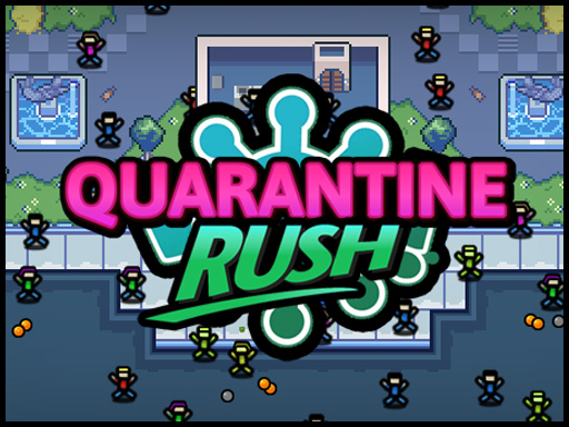 Thumbnail for Quarantine Rush