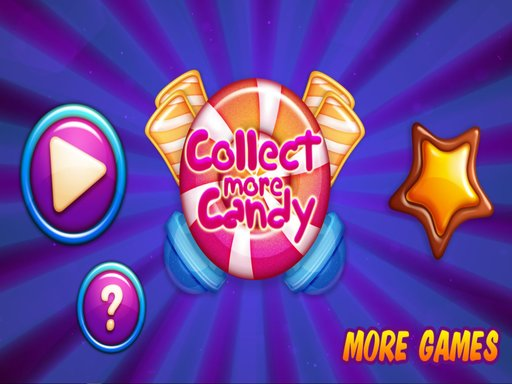 Thumbnail for Collect More Candy