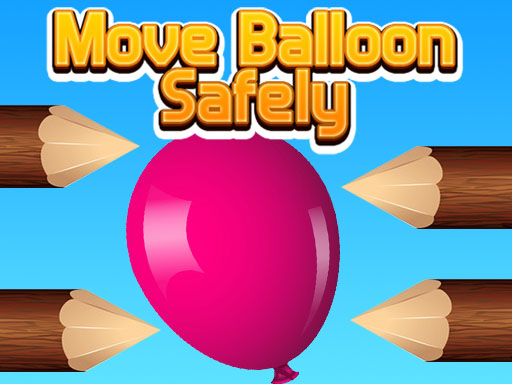 Thumbnail for Move Balloon Safely