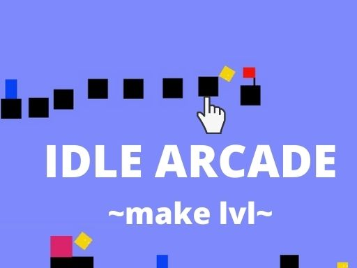 IDLE ARCADE MAKE LVL thumbnail