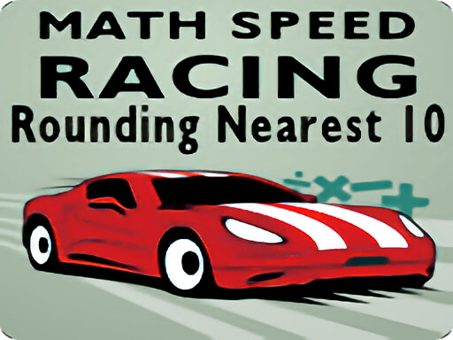 Thumbnail of Math Speed Racing Rounding 10