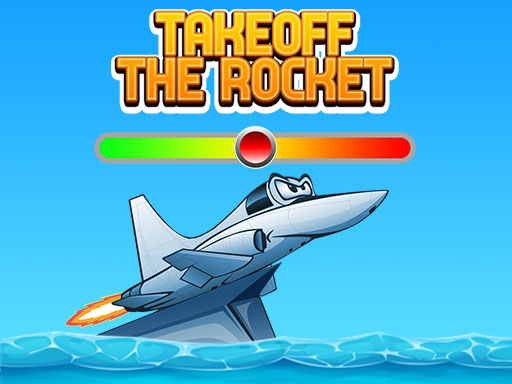 Takeoff The Rocket thumbnail