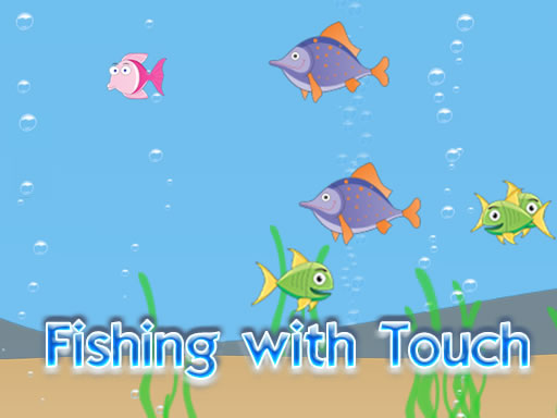 Thumbnail of Fishing with Touch