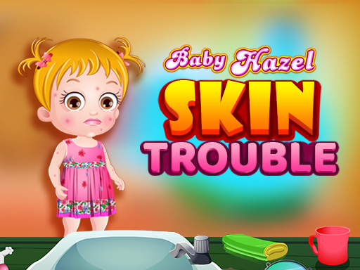 Thumbnail for Baby Hazel Skin Trouble