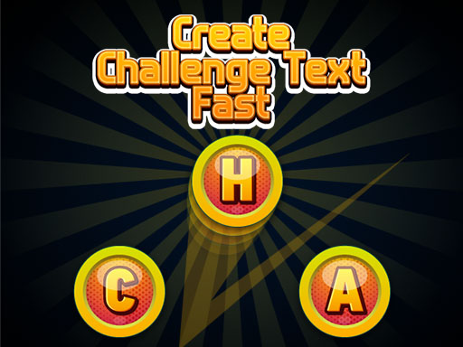 Thumbnail of Create Challenge Text Fast