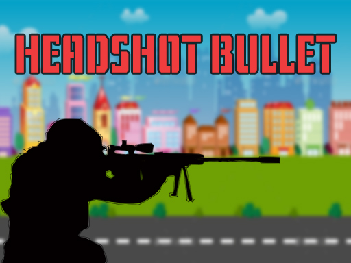 Thumbnail for HeadShot Bullet