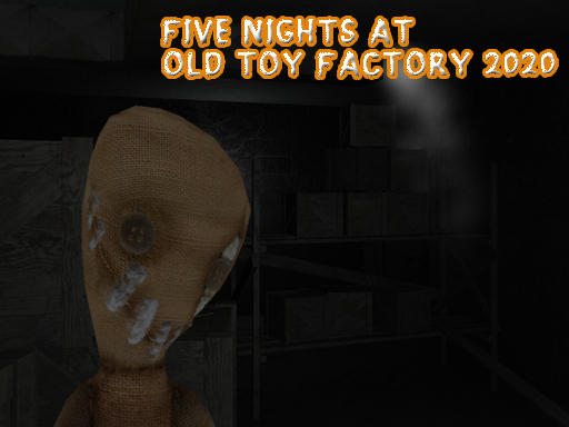 Five Nights At Old Toy Factory 2020 thumbnail
