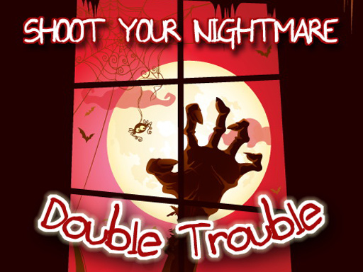 Thumbnail of Shoot Your Nightmare Double Trouble